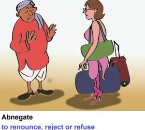 abnegate-to-renounce-or-repudiate