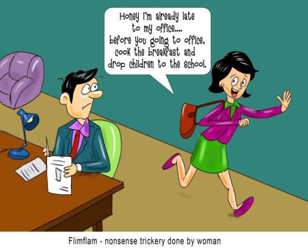 flimflam-nonsense-trickery-done-by-woman nonsense
