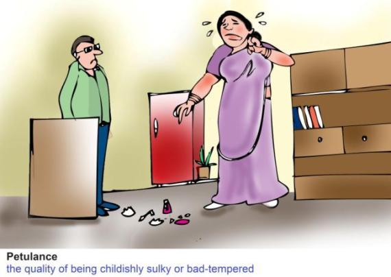 Petulance rudeness irritability by a woman