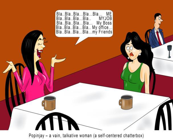 popinjay-a-vain-talkative-woman nonsense