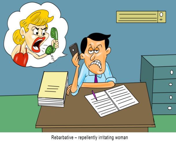 Rebarbative repellently irritating woman