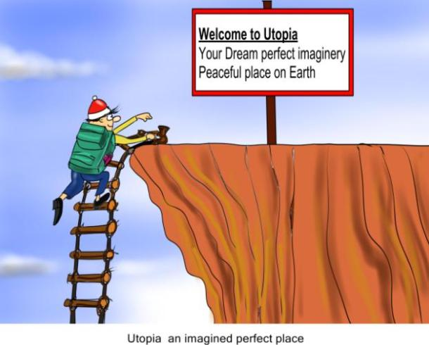 Utopia an imagined perfect place