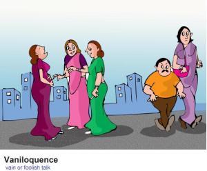 vaniloquence-vain-or-foolish-talk nonsense