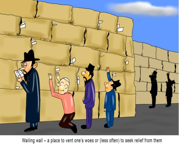 Wailing wall a place to vent one's woes
