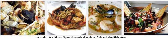 Zarzuela spanish vaudeville fish shellfish stew