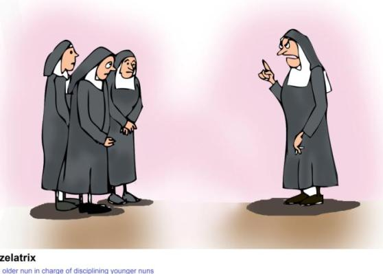 zelatrix  older nun in charge of disciplining younger nuns
