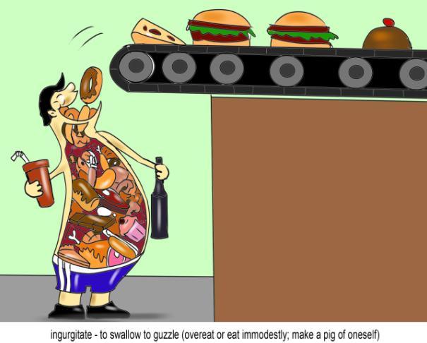 ingurgitate to swallow to guzzle