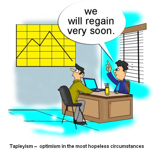 Tapleyism optimism in the most hopeless circumstances
