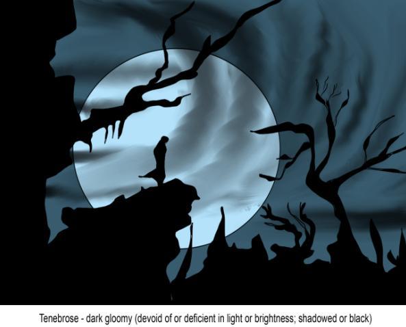 Tenebrose dark gloomy